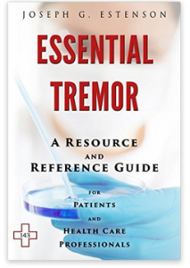essential tremor a resource and reference guide for patients and health care professionals
